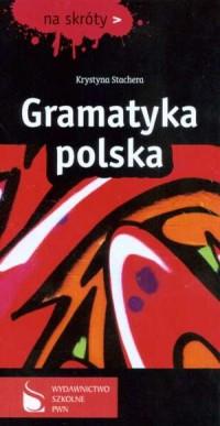 Gramatyka polska. Na skróty - okładka książki
