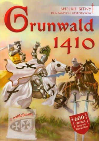 Grunwald 1410. Wielkie bitwy dla - okładka książki