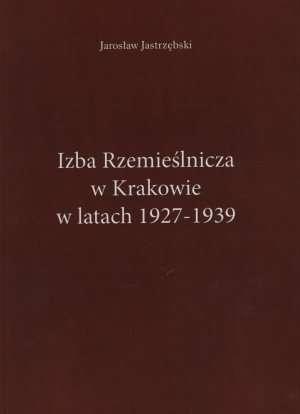 Izba Rzemieślnicza w Krakowie w - okładka książki