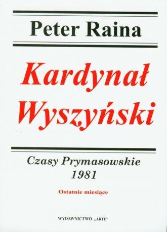 Kardynał Wyszyński. Czasy Prymasowskie - okładka książki