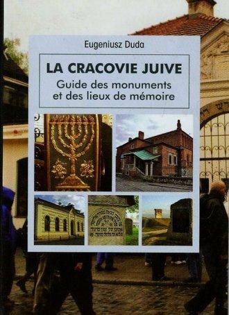 La Cracovie Juive. Guide des monuments - okładka książki