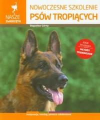 Nowoczesne szkolenie psów tropiących - okładka książki
