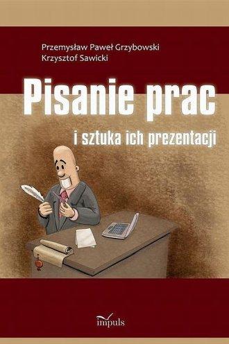 Pisanie prac i sztuka ich prezentacji - okładka książki