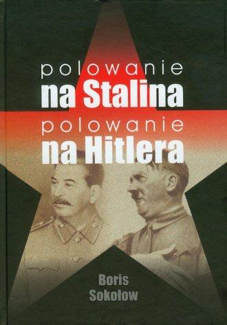 Polowanie na Stalina. Polowanie - okładka książki