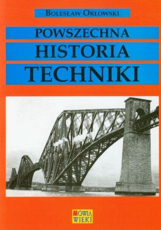 Powszechna historia techniki - okładka książki