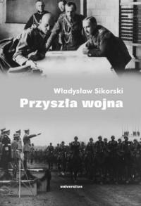 okładka książki - Przyszła wojna