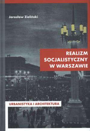 Realizm socjalistyczny w Warszawie. - okładka książki