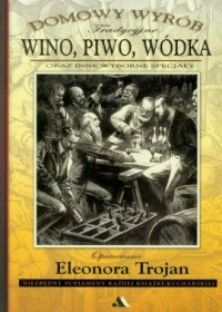 Wino, piwo, wódka - okładka książki