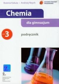 Chemia dla gimnazjum. Podręcznik cz. 3 - okładka podręcznika