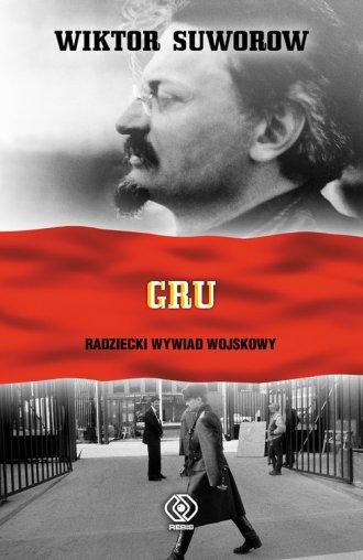 GRU. Radziecki wywiad wojskowy - okładka książki