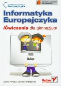 Informatyka Europejczyka. iĆwiczenia dla gimnazjum - okładka podręcznika