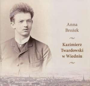 Kazimierz Twardowski w Wiedniu - okładka książki