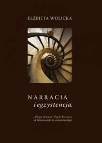 Narracja i egzystencja. Droga okrężna Paula Ricoeura od hermeneutyki do ontoantropologii - okładka książki