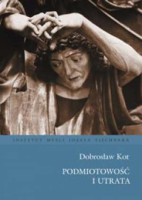 Podmiotowość i utrata - okładka książki