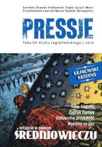 Pressje (20) Teka dwudziesta. Witajcie w nowym średniowieczu - okładka książki