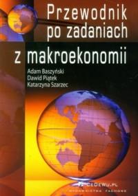 Przewodnik po zadaniach z makroekonomii - okładka książki