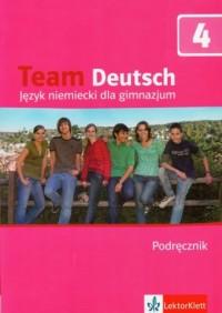 Team Deutsch 4. Język niemiecki. Gimnazjum. Podręcznik (+ CD) - okładka podręcznika