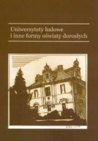 Uniwersytety ludowe i inne formy oświaty dorosłych - okładka książki