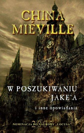W poszukiwaniu Jake a i inne opowiadania - okładka książki