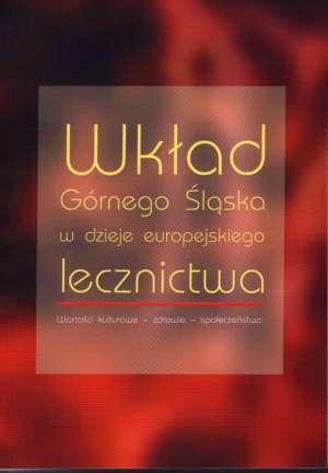 Wkład Górnego Śląska w dzieje europejskiego - okładka książki