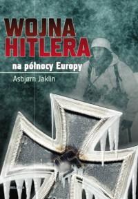Wojna Hitlera na północy Europy - okładka książki