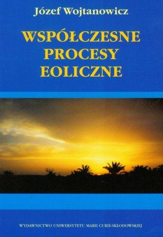 Współczesne procesy eoliczne - okładka książki