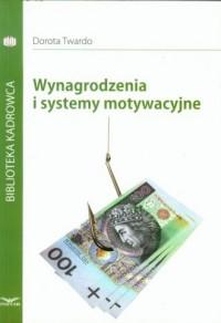 Wynagrodzenia i systemy motywacyjne - okładka książki