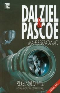 Dalziel i Pascoe. Małe sprzątanko - okładka książki