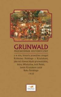 Grunwald. Przewodnik historyczny - okładka książki