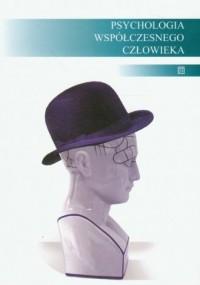Psychologia współczesnego człowieka - okładka książki