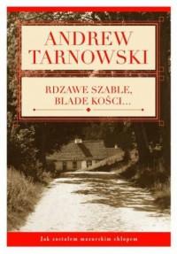 Rdzawe szable, blade kości - okładka książki