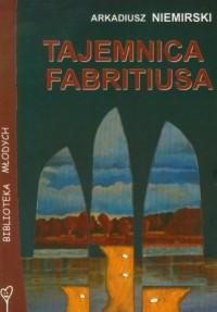 Tajemnica Fabritiusa - okładka książki