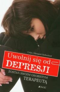Uwolnij się od depresji - okładka książki