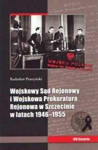 Wojskowy Sąd Rejonowy i Wojskowa - okładka książki