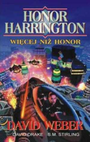 Honor Harrington. Więcej niż honor - okładka książki