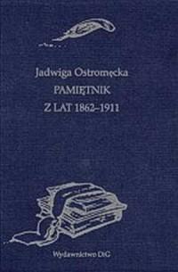 Pamiętnik z lat 1862-1911 - okładka książki