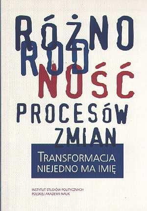 Różnorodność procesów zmian. Transformacja - okładka książki