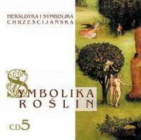 Heraldyka i symbolika chrześcijańska. Symbolika roślin nr 5 (CD) - pudełko audiobooku