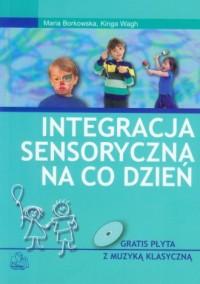 Integracja sensoryczna na co dzień (+ CD) - okładka książki