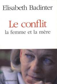Le conflit la femme et la mere - okładka książki