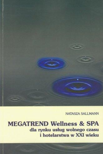 Megatrend Wellness i SPA dla rynku - okładka książki