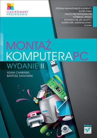 Montaż komputera PC. Ilustrowany - okładka książki