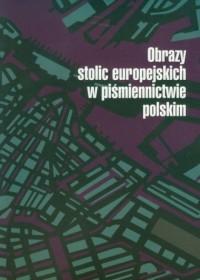 Obrazy stolic europejskich w piśmiennictwie - okładka książki