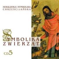 Symbolika zwierząt cz. 5. Heraldyka i symbolika chrześcijańska (CD mp3) - pudełko audiobooku