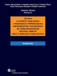 Ustawa o ofercie publicznej. Komentarz - okładka książki