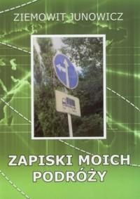 Zapiski moich podróży - okładka książki