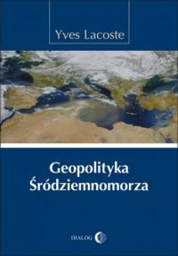 Geopolityka Śródziemnomorza - Yves - okładka książki