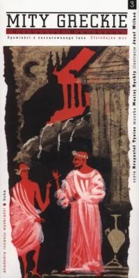 Mity greckie cz. 3. Złotodajna moc (+ CD) - okładka książki