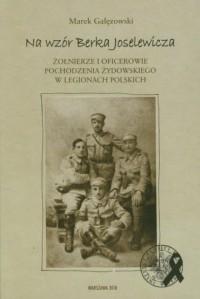 Na wzór Berka Joselewicza - okładka książki