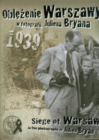 Oblężenie Warszawy w fotografii - okładka książki